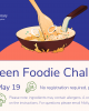 may tween foodie challenge wednesday may 19 grades 4-8 no registration required while supplies last