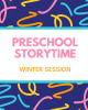Preschool Storytime winter session