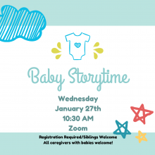 baby storytime on zoom, January 27 10:30 AM registration required