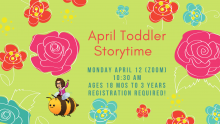 toddler time monday april 12 10:30 AM registration required 18 months-3 years siblings welcome