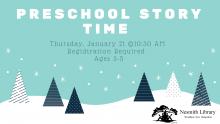 preschool storytime Thursday January 21 10:30 AM