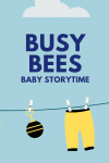 Busy Bees baby storytime